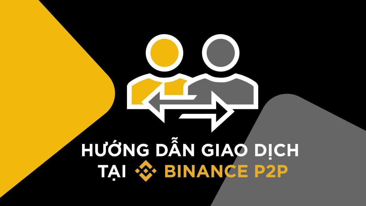 Video hướng dẫn giao dịch mua bán trên P2P Binance 2021